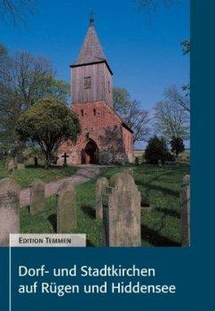 Dorf- und Stadtkirchen auf Rügen und Hiddensee