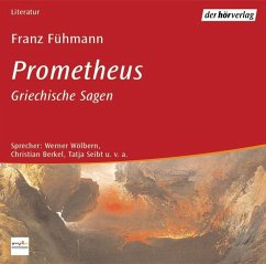 Prometheus, 5 Audio-CDs - Fühmann, Franz