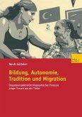 Bildung, Autonomie, Tradition und Migration