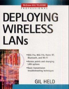 Deploying Wireless LANs - Held, Gilbert