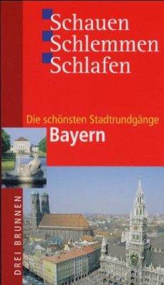 Die schönsten Stadtrundgänge, Bayern