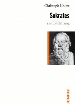 Sokrates zur Einführung - Kniest, Christoph