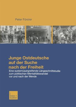 Junge Ostdeutsche auf der Suche nach der Freiheit - Förster, Peter