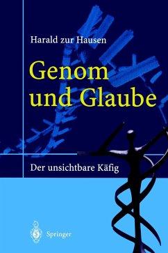 Genom und Glaube - Zur Hausen, Harald