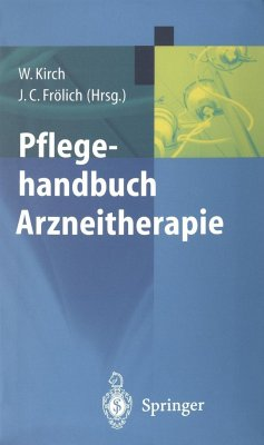 Pflegehandbuch Arzneitherapie - Kirch, W. / Frölich, J.C. (Hgg.)