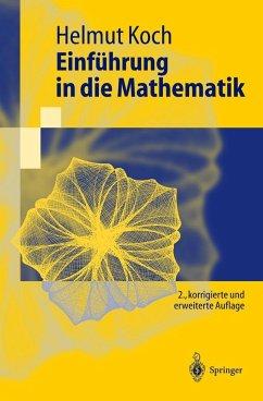 Einführung in die Mathematik - Koch, Helmut