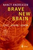 Brave New Brain