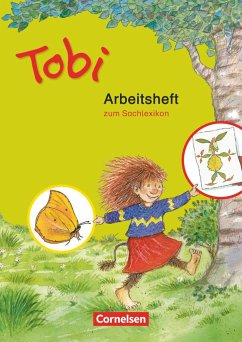 Tobi-Fibel. Arbeitsheft zum Sachlexikon. Neubearbeitung