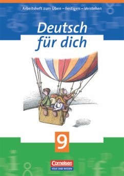 Deutsch für Dich 9. Arbeitsheft. Neue Rechtschr...