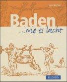 Baden... wie es lacht