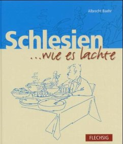 Schlesien... wie es lachte