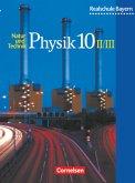 Physik für bayerische Realschulen 10. Schülerbuch. Neuausgabe