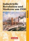 Kurshefte Geschichte. Industrielle Revolution und Moderne um 1900. Schülerband