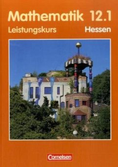 Leistungskurs 12.1 / Mathematik, Sekundarstufe II, Ausgabe Hessen
