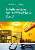 Kursbuch Arbeitsmedizin, Kurs A