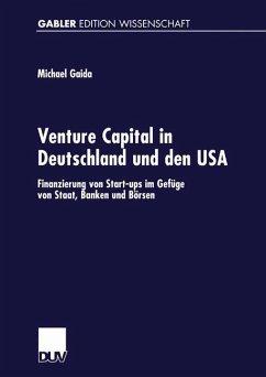 Venture Capital in Deutschland und den USA - Gaida, Michael