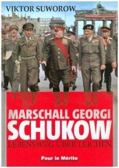 Marschall Schukow - Suworow, Viktor