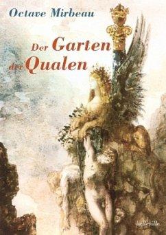Der Garten der Qualen - Mirbeau, Octave