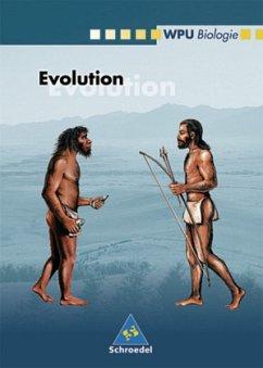 WPU Biologie. Evolution. Wahlpflichtunterricht