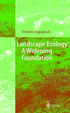 Landscape Ecology: A Widening Foundation - Ingegnoli, Vittorio