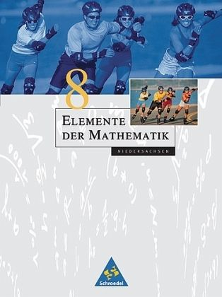 8. Schuljahr / Elemente der Mathematik, Neubearbeitung, Ausgabe Niedersachsen