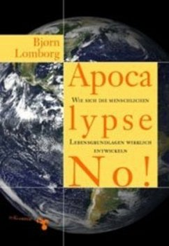 Apocalypse No! - Lomborg, Björn