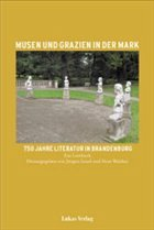 Musen und Grazien in der Mark. 750 Jahre Literatur in Brandenburg - Israel, Jürgen / Walther, Peter (Hgg.)