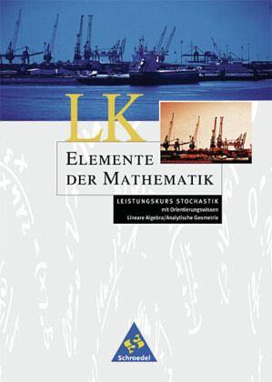 Elemente der Mathematik. Stochastik Leistungskurs. Schülerband. Bremen, Hamburg, Hessen, Niedersachsen, Schleswig-Holstein