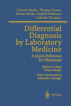 Differential Diagnosis by Laboratory Medicine - Marks, Vincent; Cantor, Thomas; Mesko, Dusan