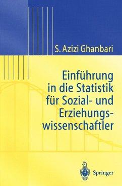 Einführung in Die Statistik für Sozial- Und Erziehungs-wissenschaftler - Azizi Ghanbari, Shahram