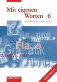6. Jahrgangsstufe, Arbeitsheft / Mit eigenen Worten, Realschule Bayern