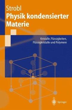 Physik kondensierter Materie - Strobl, Gert