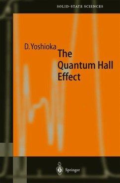 The Quantum Hall Effect - Yoshioka, Daijiro