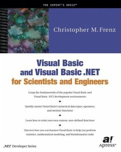 Visual Basic and Visual Basic .NET for Scientists and Engineers - Frenz, Christopher M.
