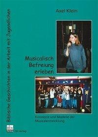 Musicalisch Befreiung erleben