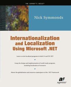 Internationalization and Localization Using Microsoft .NET - Symmonds, Nick