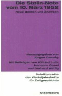 Die Stalin-Note vom 10. März 1952 - Zarusky, Jürgen (Hrsg.)