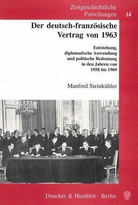 Der Deutsch Französische Vertrag Von 1963 Von Manfred Steinkühler