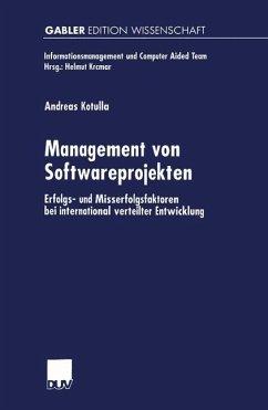 Management von Softwareprojekten - Kotulla, Andreas