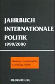 Jahrbuch Internationale Politik 1999 - 2000