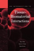 An Introduction to Tissue-Biomaterial Interactions