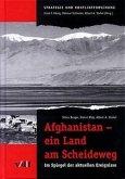 Afghanistan - ein Land am Scheideweg