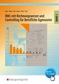 BWL mit Rechnungswesen für berufliche Gymnasien 1. Lehrbuch. Nordrhein-Westfalen