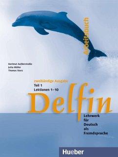 Delfin. Arbeitsbuch Teil 1 - Aufderstraße, Hartmut; Müller, Jutta; Storz, Thomas