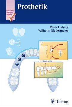 Checkliste Prothetik - Ludwig, Peter; Niedermeier, Wilhelm