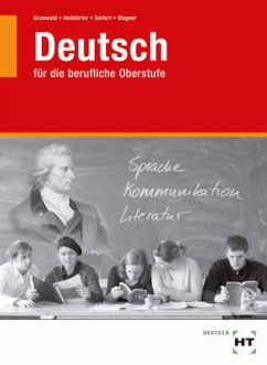 Deutsch für die berufliche Oberstufe