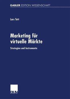 Marketing für virtuelle Märkte