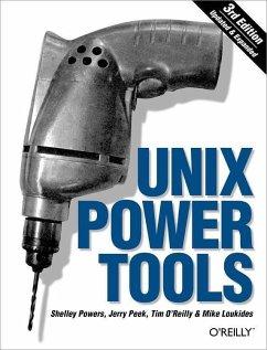 Unix Power Tools - Peek, Jerry; Powers, Shelley; O'Reilly, Tim