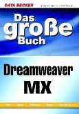 Das große Buch Dreamweaver MX