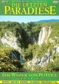 Die letzten Paradiese - Wasser von Plitvice